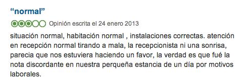 """La atención al cliente puede convertir un hotel """"normal"""" en un mal hotel"""
